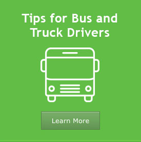Tips for Truck and Bus Drivers