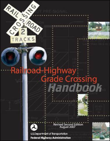 Cover of Railroad-Highway Grade Crossing Handbook
