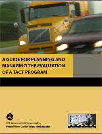"""A Guide for Planning and Managing the Evaluation of a TACT Program"""