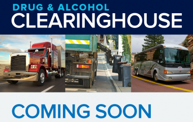Implementation of CDL Drug and Alcohol Clearinghouse to occur January 2020.