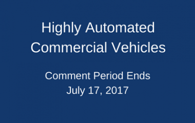FMCSA Seeks Public Comments on Highly Automated Commercial Vehicles Through July 17