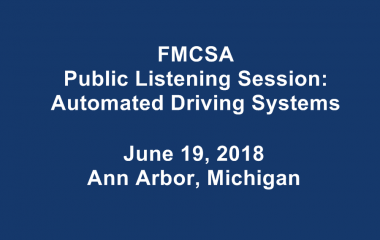 FMCSA Hosts Listening Session in Ann Arbor, Michigan on Tue., June 19 from 1 p.m. to 3 p.m. ET.