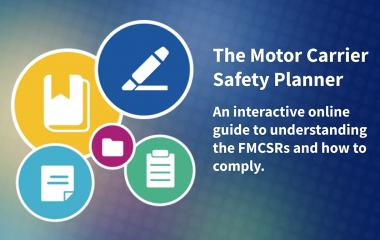 An interactive online guide to understanding the FMCSRs and how to comply.