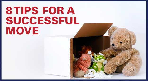 8 Tips for a successful move