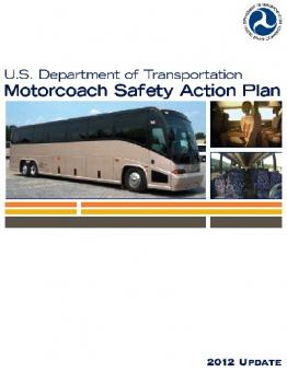 2012 Motorcoach Safety Action Plan Federal Motor Carrier
